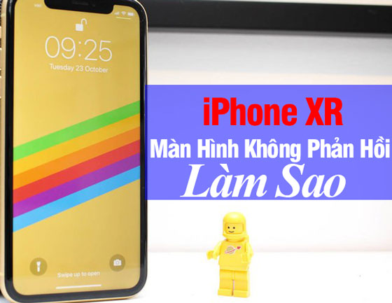 Cach Khac Phuc Man Hinh Iphone Xr Bi Dong Cung Khong Phan Hoi 01