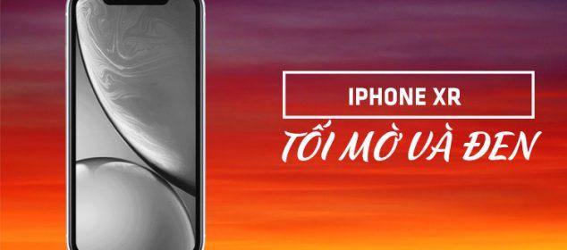 Huong Dan Cach Khac Phuc Man Hinh Iphone Xr Bi Toi Den 01