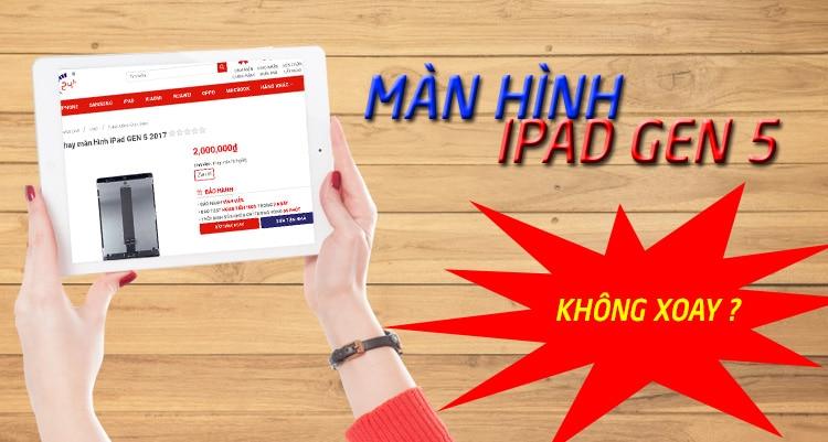 Huong Dan Khac Phuc Man Hinh Ipad Gen 5 Khong Xoay 01